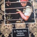 Hit KK Szafa – Ja, Phoolan Devi, królowa bandytów