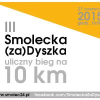 Patroni i sponsorzy III Smoleckiej (za)Dyszki