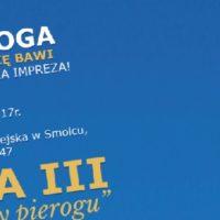 Dziś (sobota) o 20:00 startuje Biesiada przy pierogu w ramach III Smoleckiego Festiwalu Pieroga
