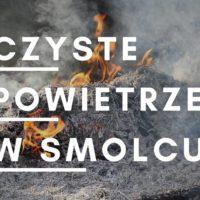 Czyste powietrze w Smolcu i okolicy po raz drugi– 30 stycznia godz. 17:00
