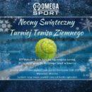 Nocny Świąteczny Turniej Tenisa Ziemnego15 grudnia
