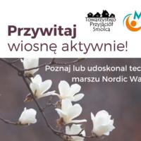 """Przywitajwiosnę aktywnie! Bezpłatne zajęcia Nordic Walking oraz… """"sprzątanie świata"""" 24 marca o 11:00"""