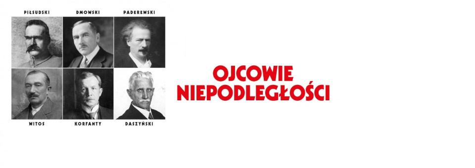 """Zaproszenie na wystawę """"Ojcowie Niepodległości"""""""