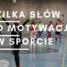 Spotkanie motywacyjne dla młodych sportowców 28.11 godz. 17:00 sala gimnastyczna ZSP Smolec