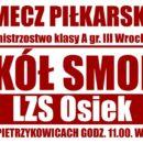 Sokół Smolec powalczy z LZS Osiek podczas Święta Niepodległości w Pietrzykowicach o godz. 11:00